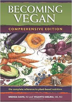 Becoming Vegan: Comprehensive Edition